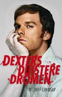 dexters duistere dromen Recensie: Dexter's Duistere Dromen (Jeff Lindsay)