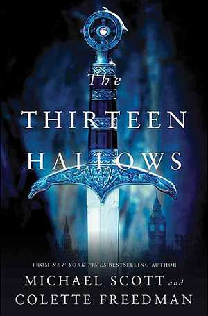 Michael Scotts The Thirteen Hallows Michael Scott komt met nieuwe saga The Thirteen Hallows