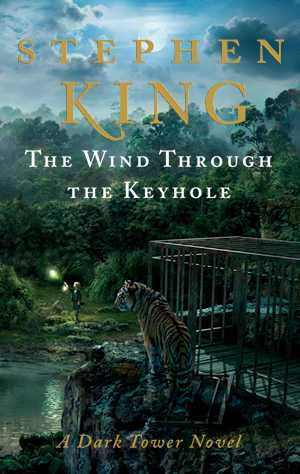 The Wind Throught The Keyhole Stephen King heeft achtste deel The Dark Tower reeks klaar