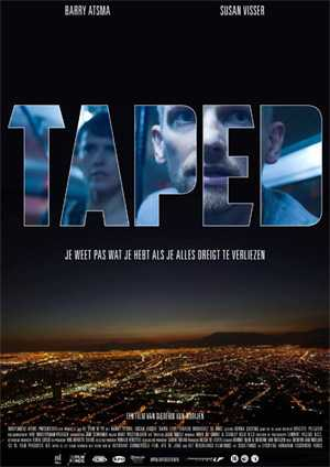 tapedposter Trailer van de Nederlandse thriller Taped