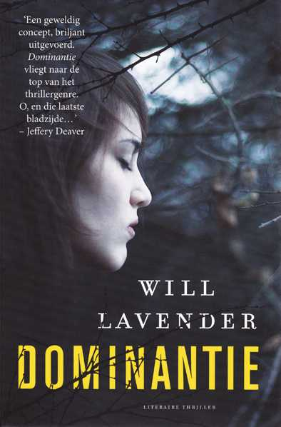 Will Lavender - Dominantie