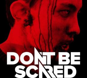 dont-be-scared