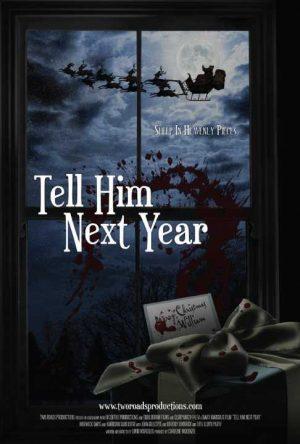 tell-him-next-year