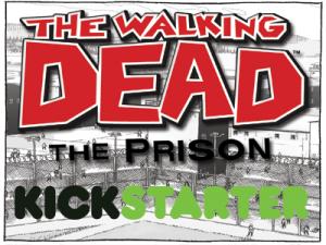 The Walking Dead: The Prison Board game Kickstarter