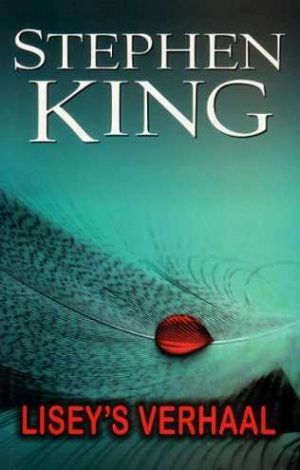 Lisey's Story 2006 Stephen King