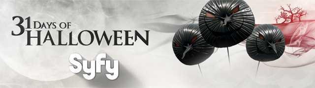 SyFy 31 days of Halloween