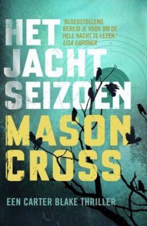 Het Jachtseizoen (Mason Cross)