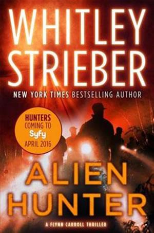 alien hunter whitley strieber