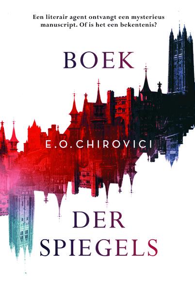 Boek der Spiegels (E.O. Chirovici)
