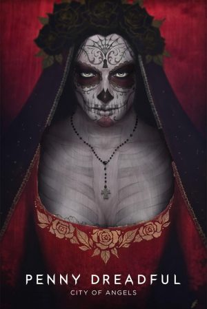 Penny Dreadful: City of Angels 2020