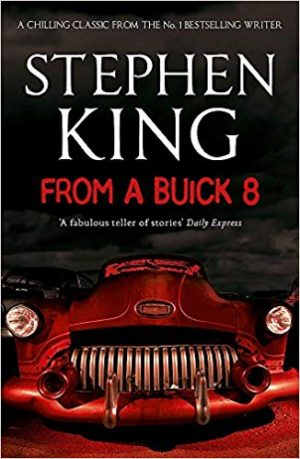 From a Buick 8 2002 Stephen King