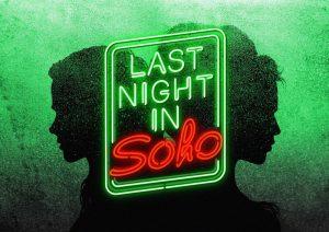 Last Night in Soho 2020 Edgar Wright
