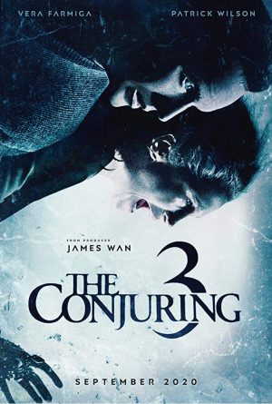 The Conjuring: The Devil Made Me Do It 2020 Michael Chaves